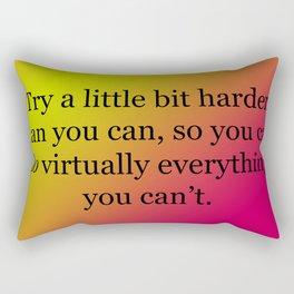 Try a Little Bit Harder Rectangular Pillow
