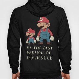 be the best version of yourself Hoody