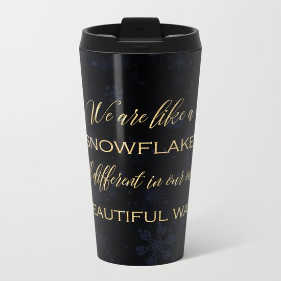 We are like a snowflake - gold glitter Typography on dark background Metal Travel Mug