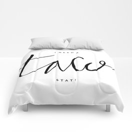 I need a taco STAT! - Hand lettering Comforters