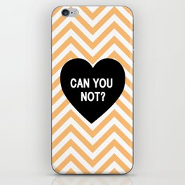 Can you not? iPhone Skin