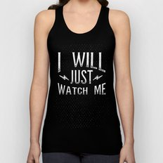 I Will... Just Watch Me Unisex Tank Top