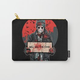 Will Kill For Food Carry-All Pouch