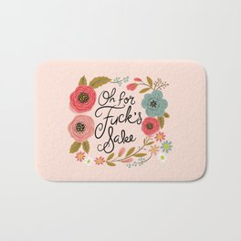Pretty Swe*ry: Oh For F's Sake Bath Mat