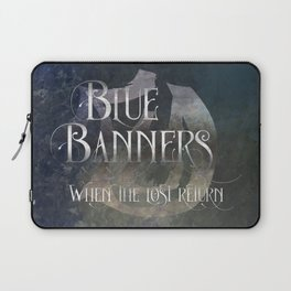 BLUE BANNERS when the lost return. Shadowhunter Children's Rhyme. Laptop Sleeve