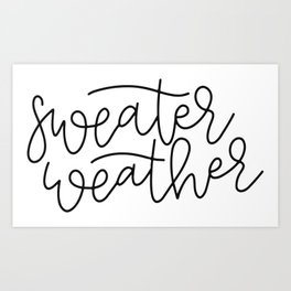 Sweater Weather Art Print