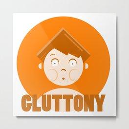 Gluttony - 7 deadly cartoon sins Metal Print