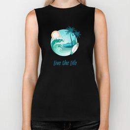Surfer's Live The Life Motivational Inspirational T-Shirt Biker Tank