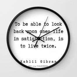 8  | Kahlil Gibran Quotes | 190701 Wall Clock