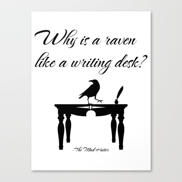 Alice In Wonderland Why Is A Raven Like Writing Desk Canvas Print