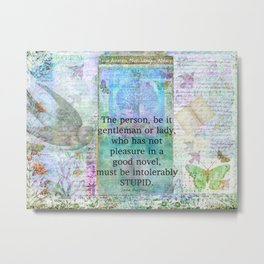 Jane Austen witty book quote  Metal Print
