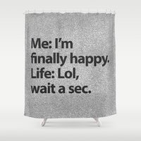 2pac Shower Curtains featuring I'm finally happy by Text Guy