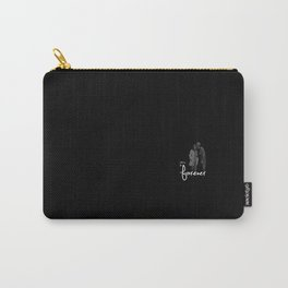 this is forever Carry-All Pouch
