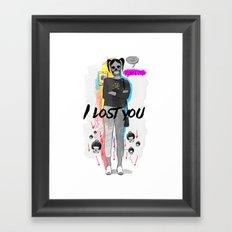 I Lost You Framed Art Print