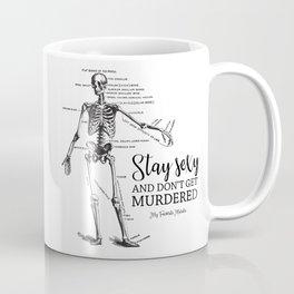 Stay Sexy - MFM Coffee Mug