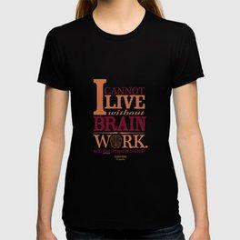 Sherlock Holmes novel quote – brain work T-shirt