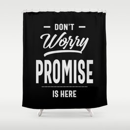 Promise Personalized Name Birthday Gift Shower Curtain