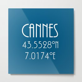 Cannes Latitude Longitude Metal Print