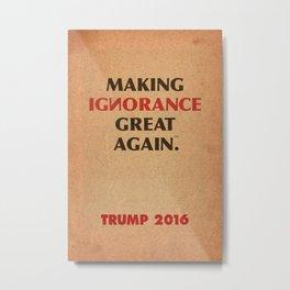Trump Makings 3. Metal Print