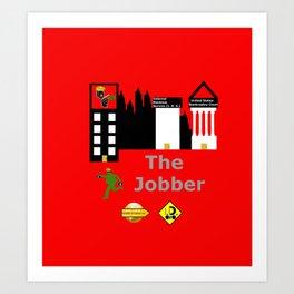 The Jobber Art Print