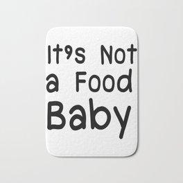 Not a Food Baby Announcement Gifts Bath Mat