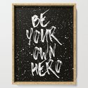 Be Your Own Hero (Black) Quote by thedailyquotes