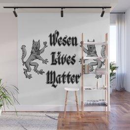 Wesen Lives Matter Wall Mural