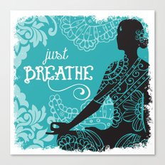 Just Breathe Canvas Print