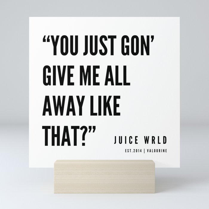12  | Juice WRLD Quotes | 190608 | White Mini Art Print