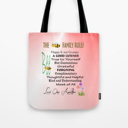 The BEE FAMILY RULES Tote Bag