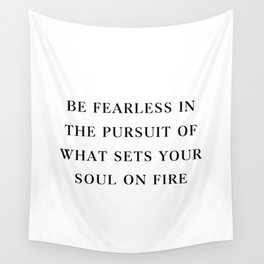 Be fearless Wall Tapestry