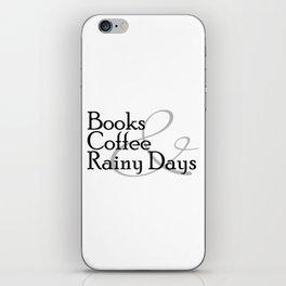Books & Coffee & Rainy Days iPhone Skin