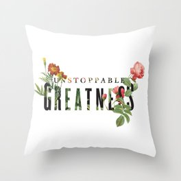 Unstoppable Greatness Throw Pillow