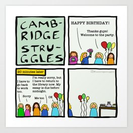 Cambridge struggles: Birthday party Art Print