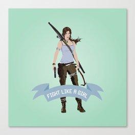 Fight Like a Girl: Lara Croft Canvas Print