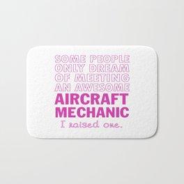 AIRCRAFT MECHANIC'S MOM Bath Mat