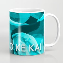Mālama i ke Kai - Take Care of Our Ocean Coffee Mug