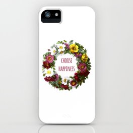 Choose happiness - Inspirational Quote + Vintage Illustration Print iPhone Case