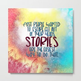 Stories Are The Way (Truthwitch) Metal Print