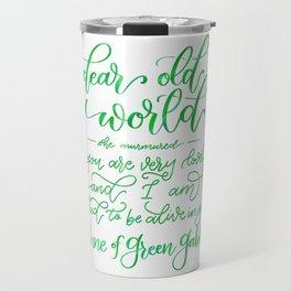 Dear Old World - Anne of Green Gables Travel Mug