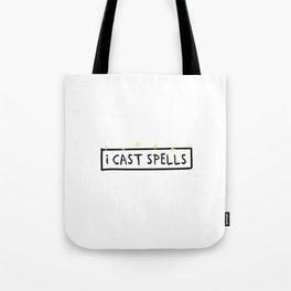 I Cast Spells Tote Bag