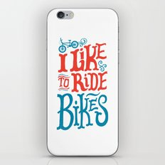 I Like to Ride Bikes iPhone & iPod Skin
