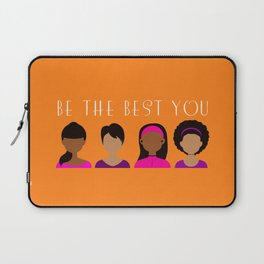 Black Girls Be The Best You Laptop Sleeve