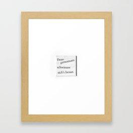 Denn gemeinsam schwimmt sichs besser Framed Art Print