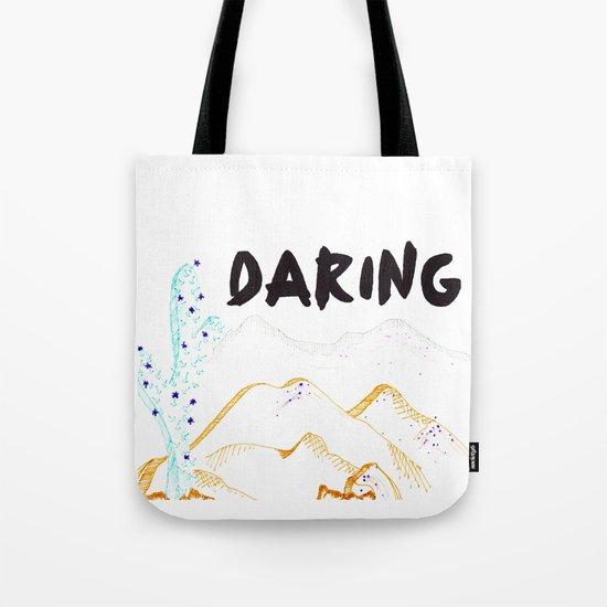 Daring. Tote Bag