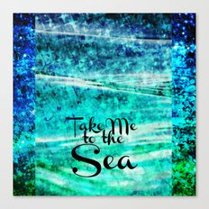 TAKE ME TO THE SEA - Typography Teal Turquoise Blue Green Underwater Adventure Ocean Waves Bubbles Canvas Print