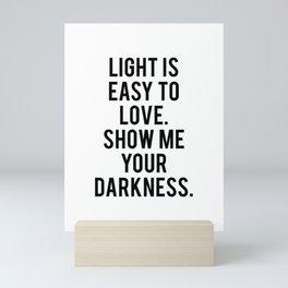Light is easy to love Mini Art Print