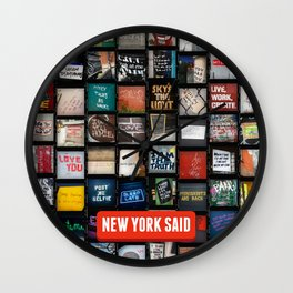 New York Said  Wall Clock