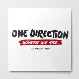 one direction where we are Metal Print