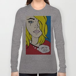 Needy Cards- You're Old Long Sleeve T-shirt
